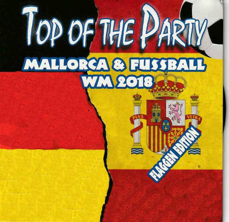 Cover - Top of the Party Mallorca & Fussball WM 2018